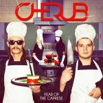 New Album: Cherub – Year of the Caprese